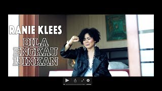 Ranie Klees - BILA ENGKAU IJINKAN (Official Music Video)