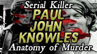 getlinkyoutube.com-The Casanova Killer - Paul John Knowles | ANATOMY OF MURDER #13