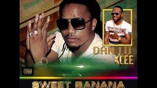 Sweet Banana - Dan Lu ft Kcee