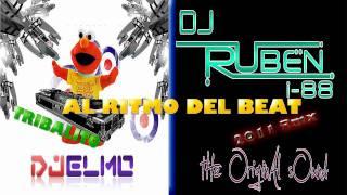 TRIBAL- Al Ritmo del Beat - Dj Elmo & Dj Ruben i- 88 Rmx 2011