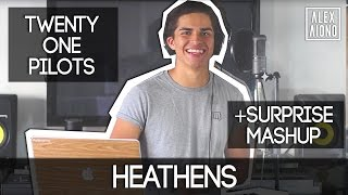 getlinkyoutube.com-Heathens by Twenty One Pilots WITH SURPRISE MASHUP | Alex Aiono Mashup