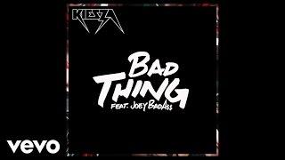 Kiesza – Bad Thing  ft. Joey Bada$$