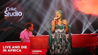 Chidinma: Live and Die in Africa (Cover - Coke Studio Africa