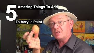 getlinkyoutube.com-5 Amazing things to add to acrylic paint | Life Hacks | Acrylic painting|#clive5art