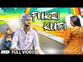 Fukri Kudi Full Video Song | Upz Sondh Ft. Kuwar Virk | New Punjabi Song