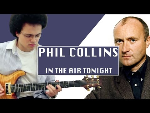 'In The Air Tonight' - Phil Collins Guitar Cover: Adam Lee