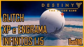 getlinkyoutube.com-Destiny - GLITCH DE ENGRAMA E XP INFINITOS! 1.15 - UNLIMITED ENGRAMS AND XP!