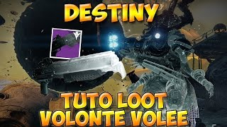 getlinkyoutube.com-Destiny - Tuto loot Volonté Volée/Stolen Will [HD FR]
