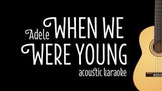 getlinkyoutube.com-Adele - When We Were Young (Acoustic Karaoke/ Minus One) with Lyrics on Screen