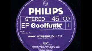 "getlinkyoutube.com-Sumy - Funkin' In Your Mind (12"" Funk 1982)"