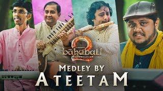 Baahubali 2 - The Conclusion Medley by Ateetam || Baahubali 2 Songs Instrumental Cover Version