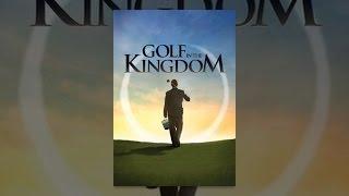 getlinkyoutube.com-Golf in the Kingdom
