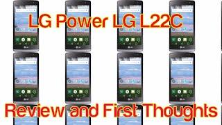 Straight Talk LG Power LG L22C Smartphone Review