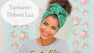 getlinkyoutube.com-Turbante -  Débora Luz