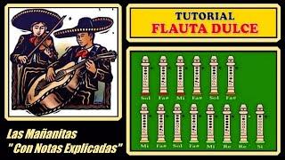 """Las Mañanitas en Flauta """"Con Notas Explicadas"""""""