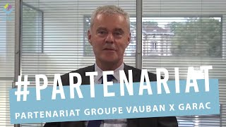 Partenariat Vauban GARAC