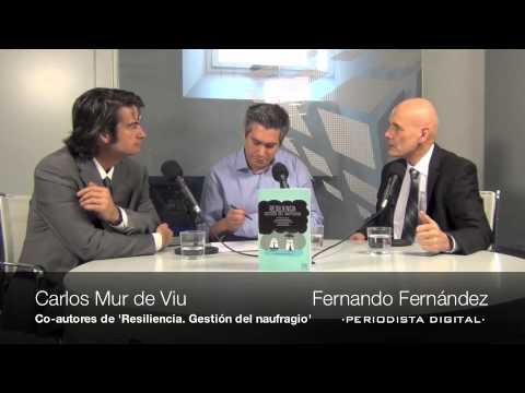 Carlos Mur de Viu y Fernando Fernández, co-autores de Resiliencia