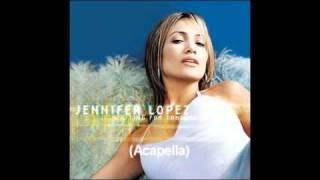 getlinkyoutube.com-Jennifer Lopez - Waiting For Tonight (Acapella Version + [D/L] Link)