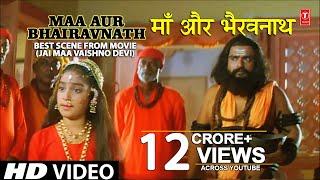 getlinkyoutube.com-Jai Maa Vaishno Devi Best Scene Maa Aur Bhairavnath with English Subtitles I Jai Maa Vaishno Devi