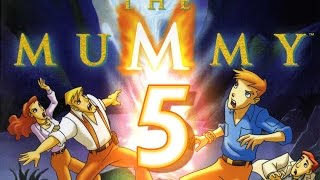 The Mummy: The Animated Series (PS2, PC) Walkthrough Part 5