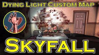getlinkyoutube.com-Skyfall   PLAY WITH YOUR INNER DEMONS!   Dying Light Custom Map
