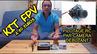 getlinkyoutube.com-KIT FPV : DEBUTER à 60 EUROS - MODELISME : PILOTER PAR CAMERA