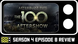The 100 Season 4 Episode 8 Review & After Show | AfterBuzz TV