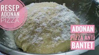 RESEP ADONAN PIZZA / adonan pizza anti bantet / pizza dough
