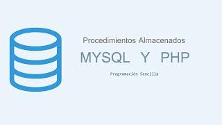 getlinkyoutube.com-Utilizar Procedimientos Almacenados con Mysql y PHP