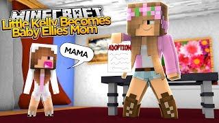 Minecraft - LITTLE KELLY ADOPTS BABY ELLIE!