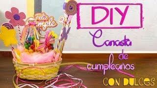 getlinkyoutube.com-DIY: Canasta de cumpleaños con dulces