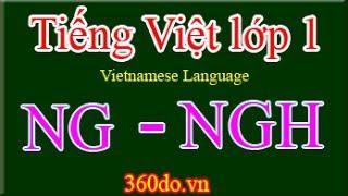 getlinkyoutube.com-Tiếng Việt lớp 1 - Chủ đề: NG, NGH