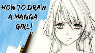 getlinkyoutube.com-How to draw a Manga girl—slow tutorial [HD!!]