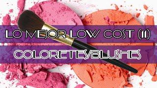 "getlinkyoutube.com-✄ LO MEJOR ""LOW COST"" (11): Coloretes/Blushes ✄"