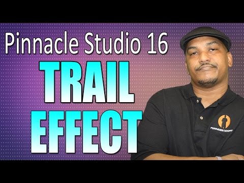 The Trail Effect - Pinnacle Studio 16 / Avid Studio