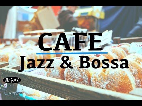 Video De 【cafe Music】relax Jazz & Bossa Nova Instrumental Music For Work,study,sleep - Background Music