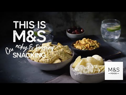 M&S | M&S | This Is Not Just Snacks... This Is M&S Crunchy & Popping Snacking