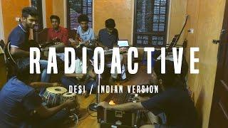 Radioactive - Desi/Indian Cover - V Minor