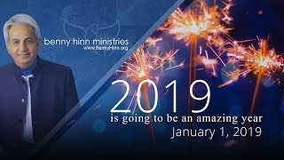 Pastor Benny Hinn - 2019 is going to be an amazing season...
