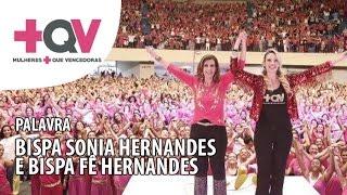 +QV Tomadas pelo Espírito Santo - Bispa Fê Hernandes e Bispa Sonia Hernandes