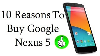 getlinkyoutube.com-Nexus 5 Review- Top 10 Reasons To Buy LG Google Nexus 5
