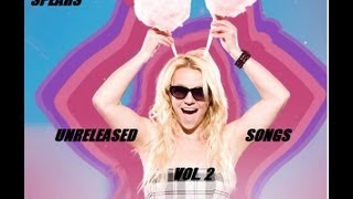 getlinkyoutube.com-Britney, The Complete Collection : Unreleased Songs Volume 2