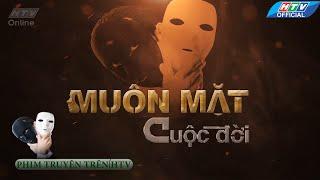 getlinkyoutube.com-Muôn mặt cuộc đời | Trailer #HTV MMCD