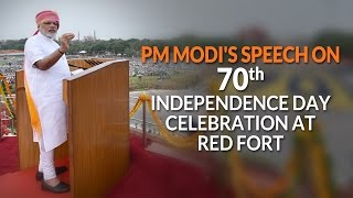 PM Modi's Speech on 70th Independence Day Celebration at Red Fort