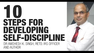 getlinkyoutube.com-10 Steps for Developing Self-Discipline by Dr Awdhesh Singh