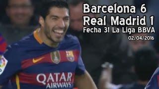 getlinkyoutube.com-Barcelona 6 - Real Madrid 1 (02/04/2016)