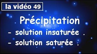 Chimie des solutions-Précipitation-solution saturée-solution insaturée-partie#49