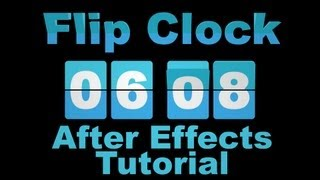 getlinkyoutube.com-Flip Clock Countdown and Up - Adobe After Effects tutorial