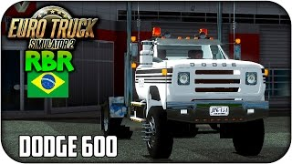 getlinkyoutube.com-Dodge 600 | Mapa RBR | Euro truck simulator 2 | 1.15 --- 1.16
