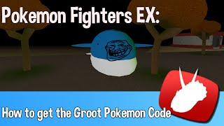 "getlinkyoutube.com-✓ Roblox - Pokemon Fighters EX - How to get the ""Groot"" Pokemon code"